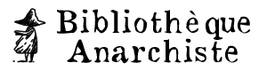 Bibliothèque Anarchiste